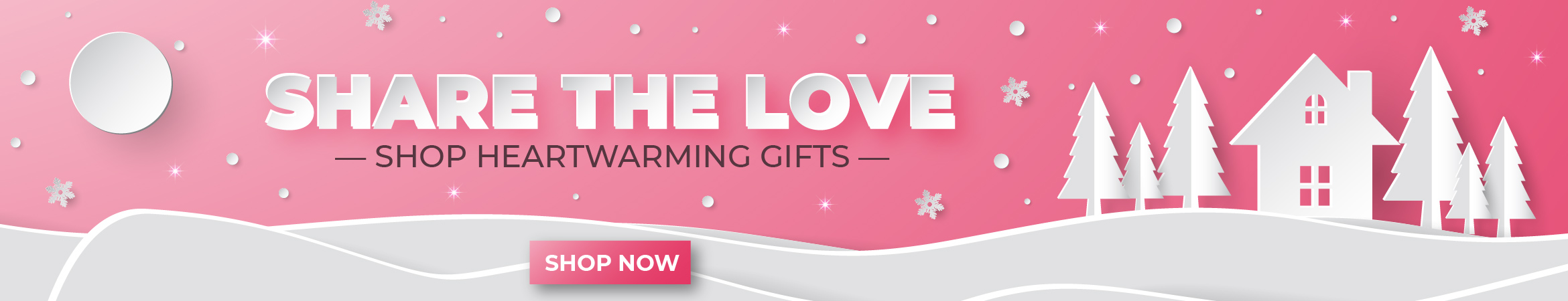 Share The Love ~ Shop Heart Warming Gifts Today!
